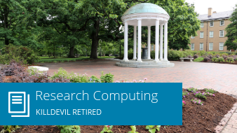 Research Computing: Killdevil retired
