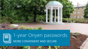 1-year Onyen passwords: More convenient and secure