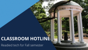 Classroom Hotline readied tech for Fall semester